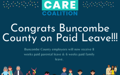 NC Families Care Coalition Commends Buncombe County for Vote for Paid Leave